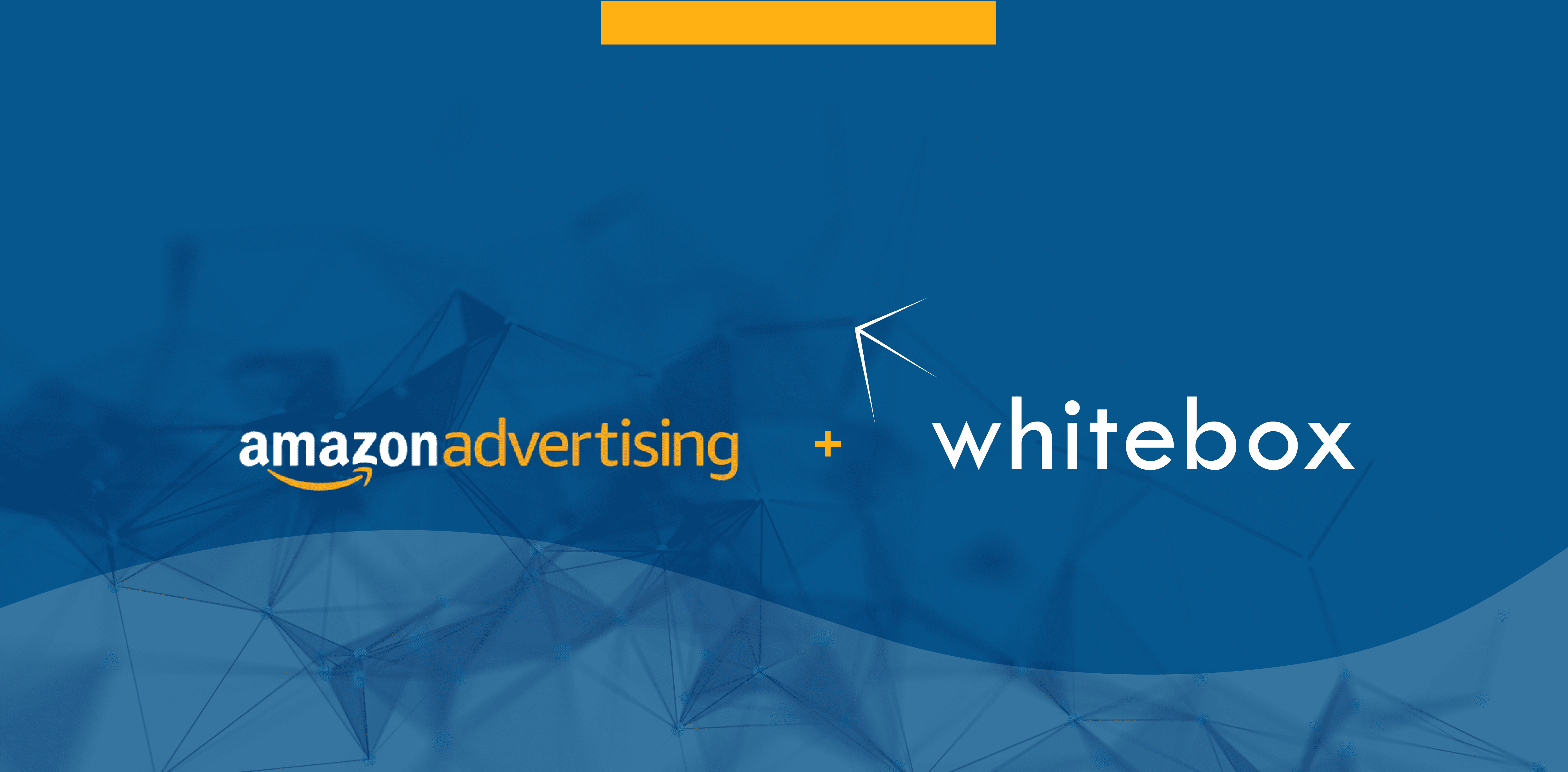 Whitebox Joins Amazon Advertising Partner Network - Marketplace Growth Agency Successfully Growing Brands